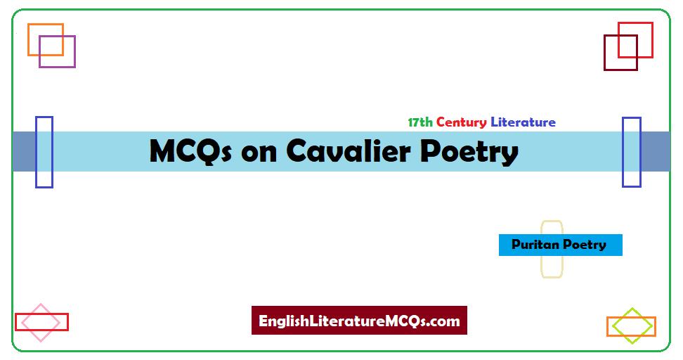 MCQs on Cavalier Poetry