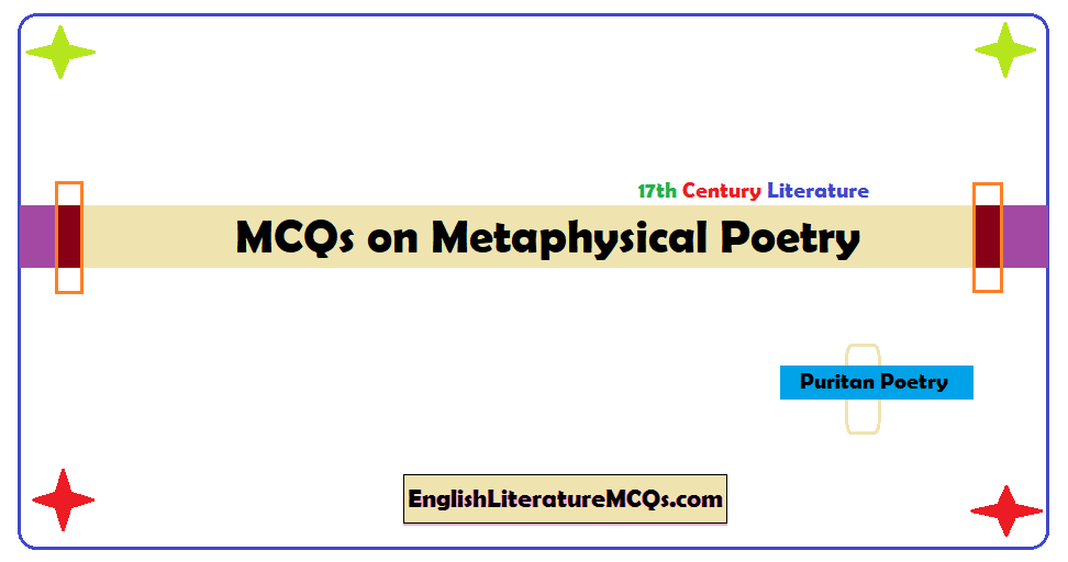 MCQs on Metaphysical Poetry