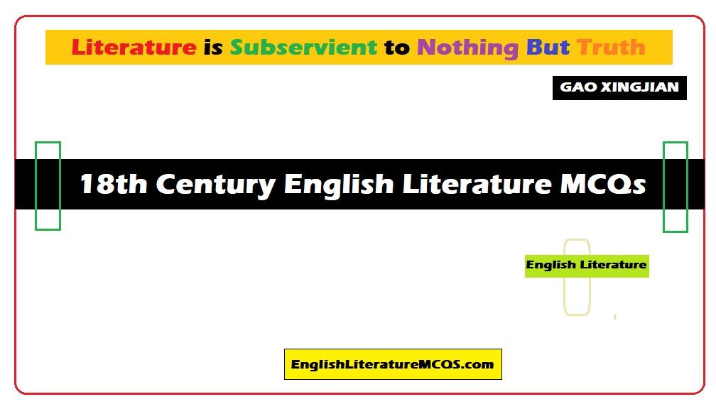 18th Century English Literature MCQs