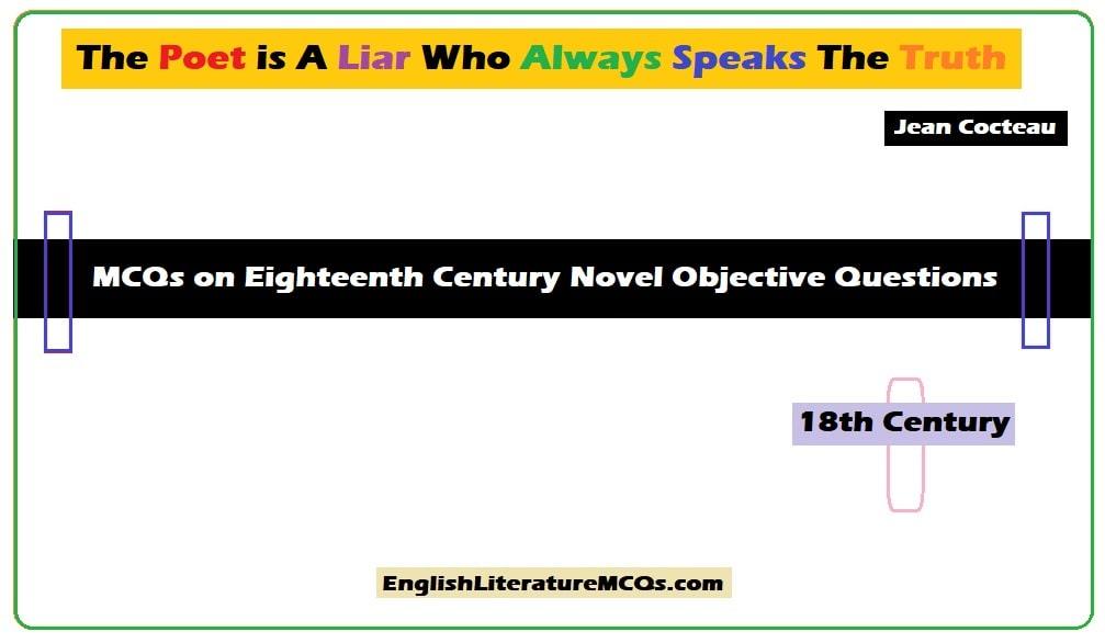 MCQs on Eighteenth Century Novel Objective Questions