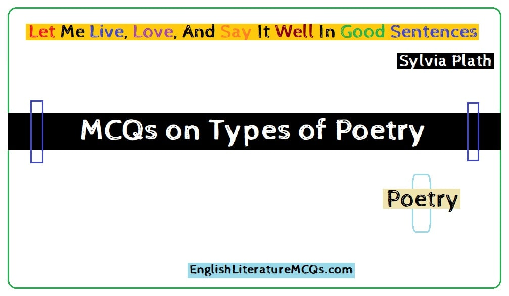 MCQs on Types of Poetry Questions and Answers