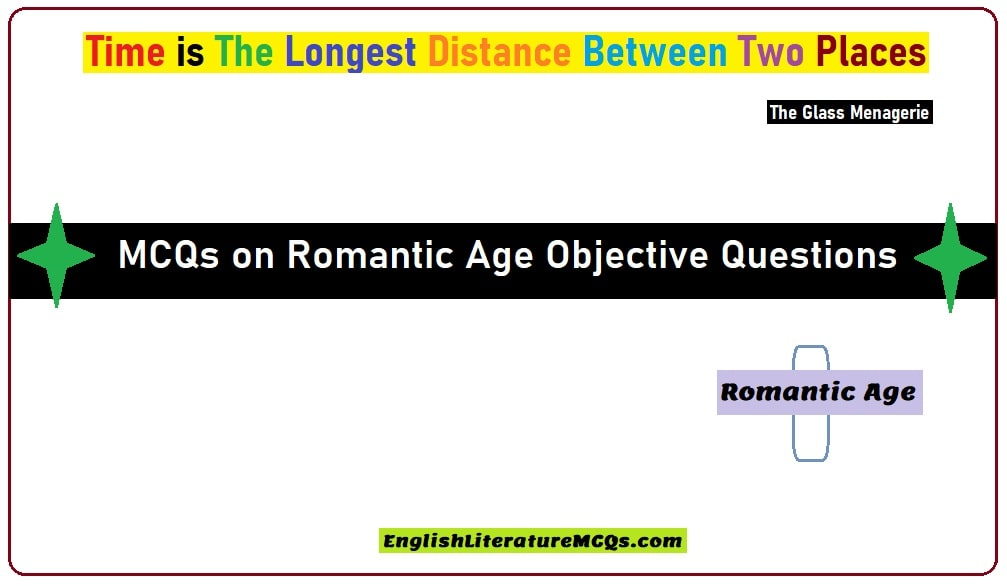 MCQs on Romantic Age Objective Questions